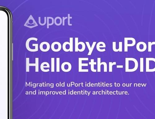 Goodbye uPort DIDs, hello Ethr-DIDs